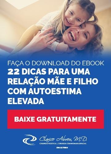 Faça gratuitamente o download do ebook: 22 dicas para uma relação de mãe e filho com autoestima elevada